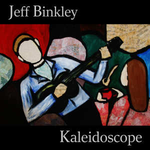 Jeff Binkley - Kaleidoscope - cover